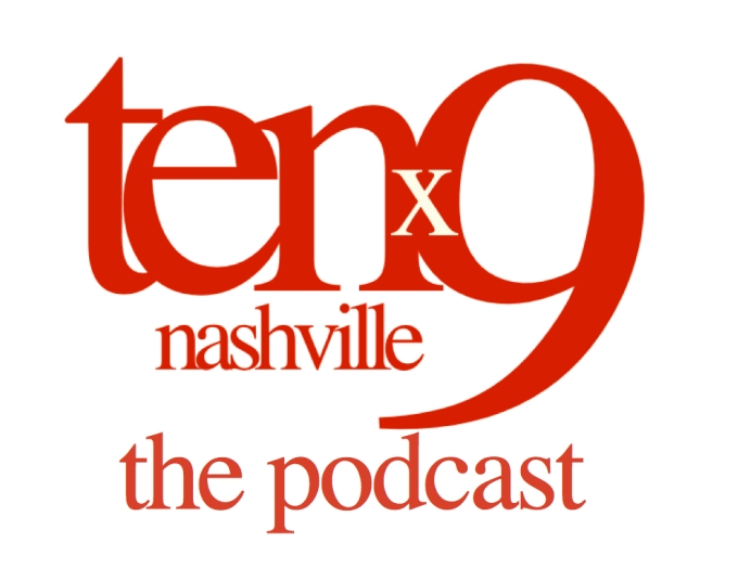 Tenx9 Nashville Podcast:Interview